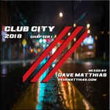 Club City 2018 | Chapter 1