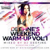 Deefine's Weekend Warmup Vol.1 .mp3(48.6MB)