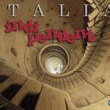 Italia Indi-Pendent / Podcast 22 Agosto 2017