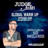 JUDGE JULES PRESENTS THE GLOBAL WARM UP EPISODE 699
