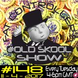 #OldSkool Show #148 with DJ Fat Controller 11th April 2017