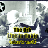 Expectacular  set  mix  , The Orb Live In Tokio