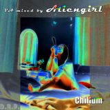 VA mixed by Aliengirl - Chillum  [01/2012]