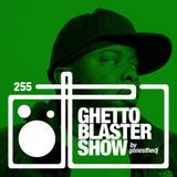 GHETTOBLASTERSHOW #255 (apr. 09/16)