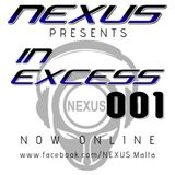 NEXUS presents: IN EXCESS 001 - Summer Vibes - End of Summer Mix