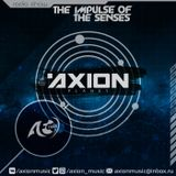 AXION - The Impulse Of The Senses #64 (07.05.2018)