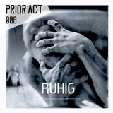 Ruhig Live @ Prior Act #008. 15.01.2017