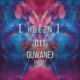 [HOLZN011] - Guwanej - LIVE