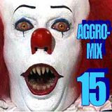 Aggro-Mix 15: Industrial, Power Noise, Dark Electro, Harsh EBM, Rhythmic Noise, Cyber