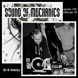 Bi & DAblju - Sound of Mechanics series 126 (05.01.18)