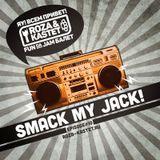 Smack My Jack! #10