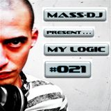 MASS-DJ present ... MY LOGIC #021 Podcast Trance/Progressive