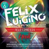 Felix Luigino 99 Minutes at Hush (Isabela, PR) 09-06-14 [Live DJ Set Mix] Free Download