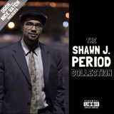 The Shawn J. Period Collection (Presented by Uggh...Nice Watch)