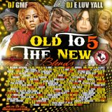 old to the new blends vol.5