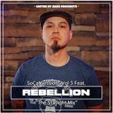 So-Cal Sessions Vol 3 w/ Rebellion (The Starlight Mix)