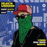 Shai Sensi at Selekta 2.1.15 *Weekend Edition*