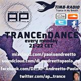 DJ_AP Paolo Andreetto - TRANCEnDANCE 119 - Trance is Something of Precious