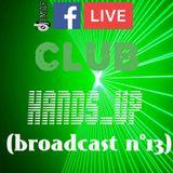LMAF CLUB HANDS_UP(broadcast nº13)