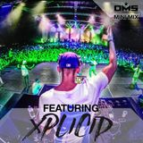 DMS MINI MIX WEEK #258 DJ XPLICID