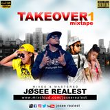 JOSEE REALEST-TAKEOVER 1 MIXTAPE 2019