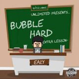 BUBBLE HARD -EXTRA LESSON-
