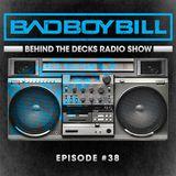 Behind The Decks Radio Show - Episode 38