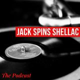 """Jack Spins Shellac - Episode 1: 9/1/19 - """"Dreamers and Schemers"""""""