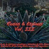 Rosas & Espinas - Vol. III
