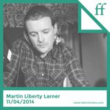 Martin Liberty Larner - Recorded Live 11.04.2014