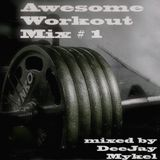 Awesome Workout Mix #1 / Electro 130 BPM