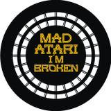 MAD ATARI - I´M BROKEN