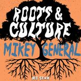 Mikey General | Roots & Culture Mix