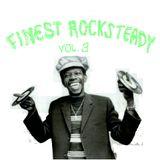 Finest Rocksteady vol. 3 - Run Come Dance!