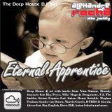 DJ Set Alexandre Rocha - Deep House - Eternal Apprentice
