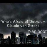 Mario Ochoa & Claude VonStroke-Whos afraid Of Detroit(Y-an Bootleg)