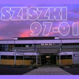 SZISZKI 1997-2001