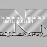 Breakaholism : episode 3 / DJ's BY THE LAITURI Edition