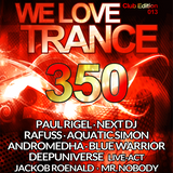 Next DJ - We Love Trance 350 After Club Edition (21-03-15)