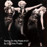 SWING ON MY RADIO #01 Feat Marilyn Monroe & others