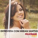 Entrevista Mirian Santtus - 05/12/2014