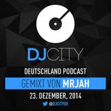 MRJAH - DJcity DE Podcast - 23/12/14