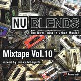 Nu Blends Mixtape Vol.10