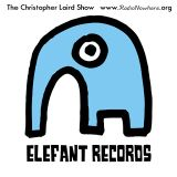 The Christopher Laird Show 27.May.2013 - Elefant Records