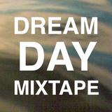 Dreamday Mixtape