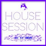 HOUSE SESSION 11-11-2018 - MUSIC SELECTED and MIXED By Orso B
