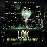 LöK - No time for The Silence