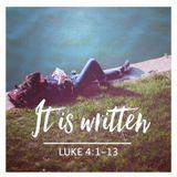 233 It Is Written (Luke 4:1-13) November 18th 2018