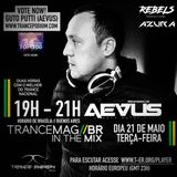 TRANCEMAGBR// IN THE MIX - AEVUS - GUTO PUTTI (MAY PROMO MIX)