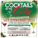 COCKTAILS IN THE CITY XMAS EDITION - RnB & Dancehall Mix 2014